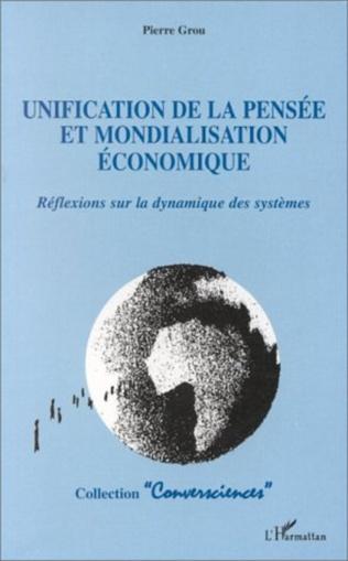 Couverture Unification de la pensée et mondialisation économique