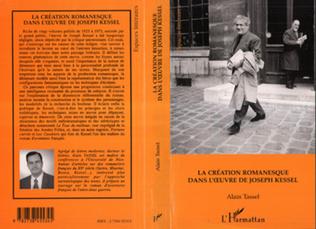 Couverture La création romanesque dans l'oeuvre de Joseph Kessel