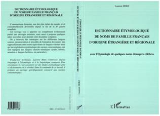 Couverture Dictionnaire étymologique de noms de familles français d'origine étrangère et régionale