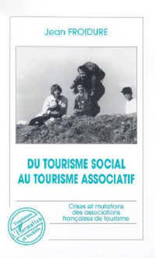 Couverture Du tourisme social au tourisme associatif