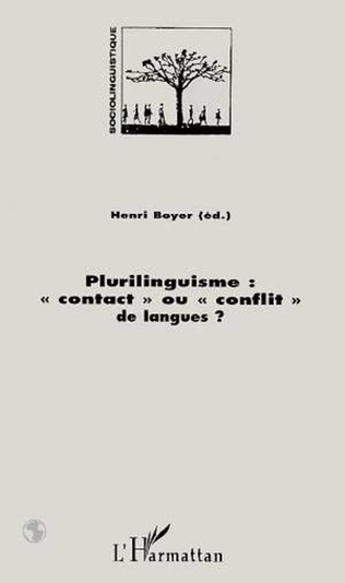 Couverture Plurilinguisme, contact ou conflit de langues