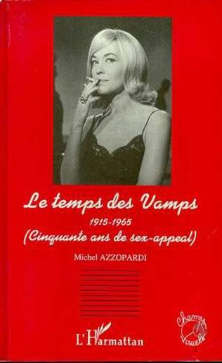 Couverture Le temps des vamps 1915-1965