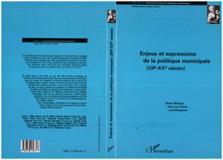 Couverture Enjeux et expression de la politique municipale (XIIè-XXè Siècles)