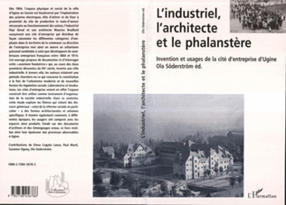 Couverture L'industriel, l'architecte et le phalanstere