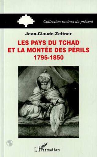 Couverture Les pays du Tchad et la montée des périls