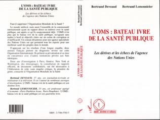 Couverture L'OMS : BATEAU IVRE DE LA SANTE PUBLIQUE