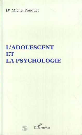 Couverture L'ADOLESCENT ET LA PSYCHOLOGIE