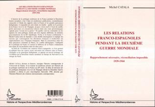 Couverture Les relations franco-espagnoles pendant la Deuxième Mondiale