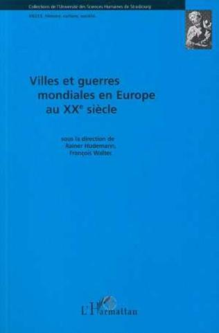 Couverture Villes et guerres mondiales en Europe au XXè siècle