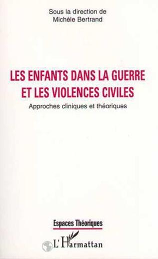 Couverture LES ENFANTS DANS LA GUERRE ET LES VIOLENCES CIVILES