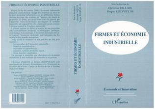Couverture Firmes et économie industrielle