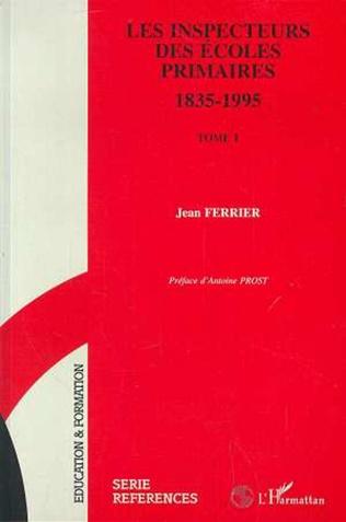 Couverture LES INSPECTEURS DES ECOLES PRIMAIRES 1835-1995