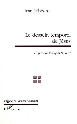 Couverture Le dessein temporel de Jésus