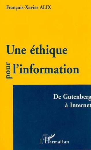 Couverture UNE ÉTHIQUE POUR L'INFORMATION