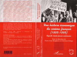 Couverture HISTOIRE (UNE) ECONOMIQUE DU CINEMA FRANÇAIS (1985-1995)