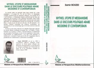 Couverture Mythes, utopie et messianisme dans le discours politique arabe moderne et contemporain