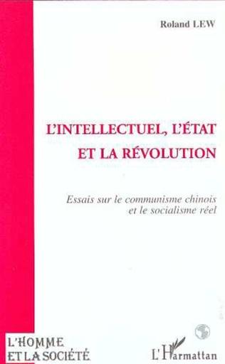 Couverture L'intellectuel, l'Etat et la révolution