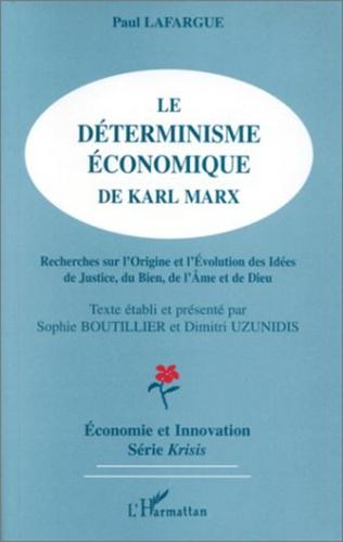 Couverture Le déterminisme économique de Karl Marx