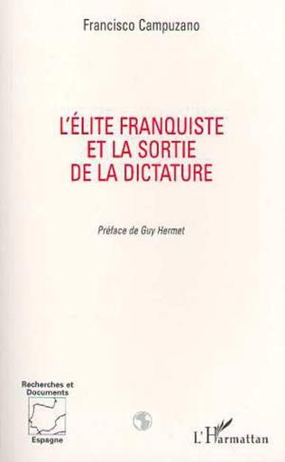 Couverture L'ELITE FRANQUISTE ET LA SORTIE DE LA DICTATURE