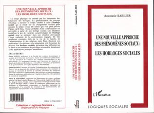 Couverture Une nouvelle approche des phénomènes sociaux: les horloges sociales