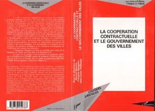 Couverture La coopération contractuelle et le gouvernement des villes