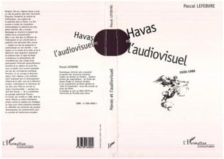 Couverture Havas et l'audiovisuel 1920-1986