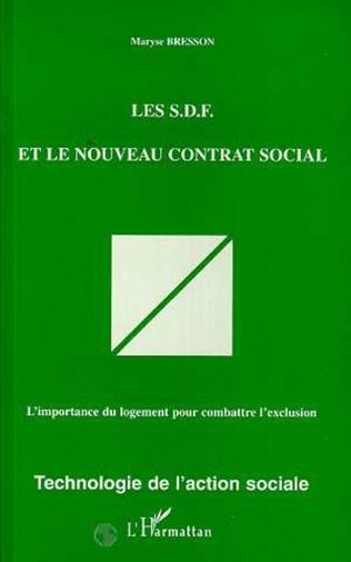 Couverture Les S.D.F. et le nouveau contrat social