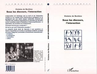 Couverture Sous les Discours, l'interaction