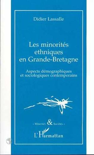 Couverture LES MINORITES ETHNIQUES EN GRANDE-BRETAGNE