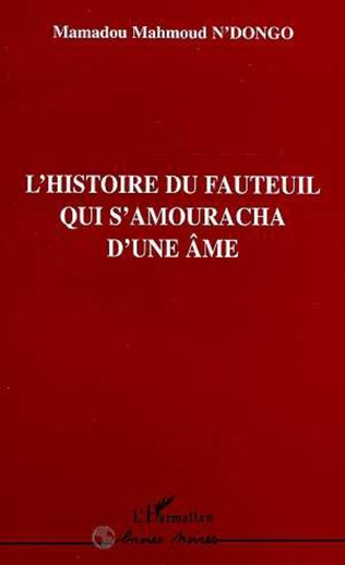 Couverture L'histoire du Fauteuil qui S'amouracha d'une Âme