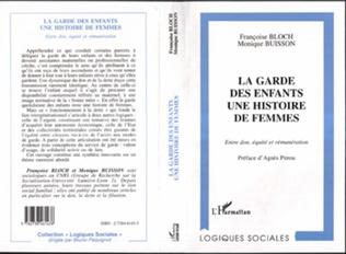 Couverture La Garde des Enfants : une Histoire de Femmes