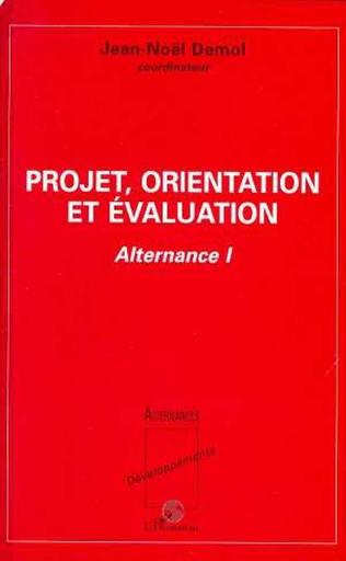 Couverture Projet, orientation et évaluation