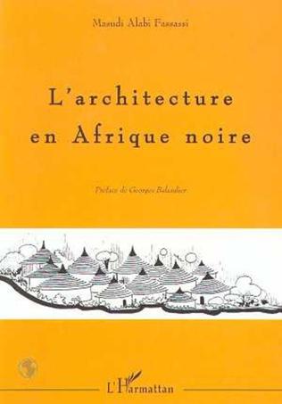 Couverture L'architecture en Afrique Noire