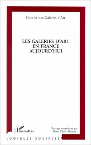 Couverture LES GALERIES D'ART EN FRANCE AUJOURD'HUI