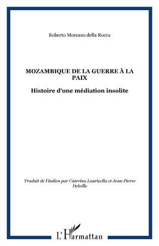 Couverture Mozambique de la Guerre à la Paix