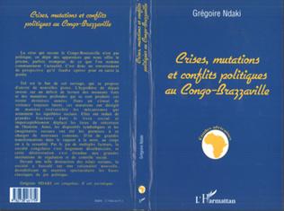 Couverture Crises, Mutations et Conflits Politiques au Congo-Brazzaville
