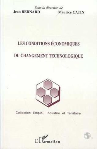 Couverture Les conditions économiques du changement technologique