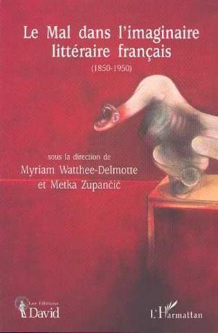 Couverture Le Mal dans l'imaginaire Littéraire Français (1850-1950)