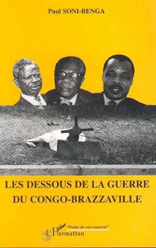 Couverture Les Dessous de la Guerre du Congo-Brazzaville