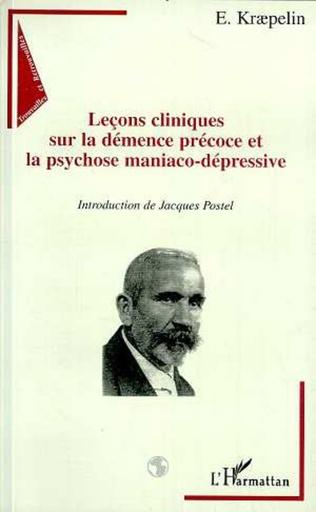 Couverture Leçons cliniques sur la démence précoce et la psychose maniaco-dépressive