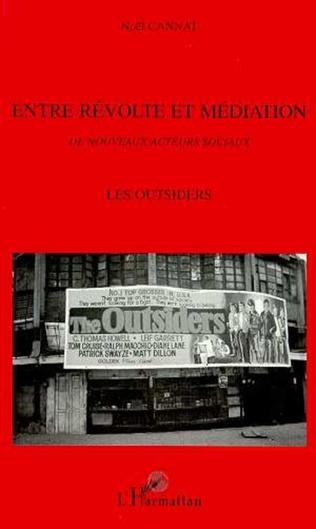 Couverture Entre Révolte et Médiation