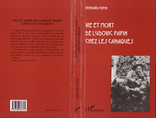 Couverture Vie et mort de Ludovic Papin chez les Canaques
