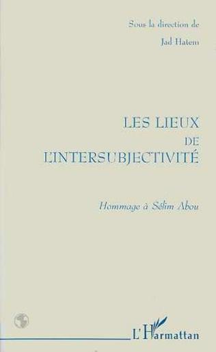 Couverture Les Lieux de l'intersubjectivité