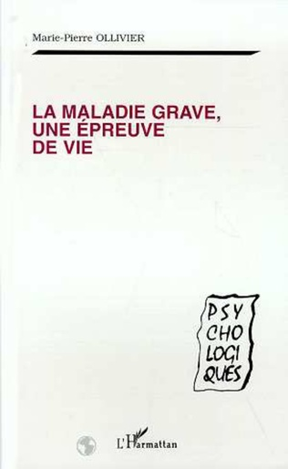Couverture La Maladie Grave, une Épreuve de Vie