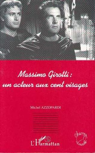 Couverture MASSIMO GIROTTI : UN ACTEUR AUX CENT VISAGES
