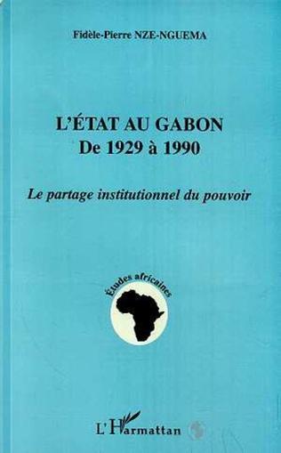 Couverture L'état au Gabon de 1929 à 1990