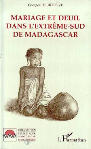 Couverture Mariage et Deuil dans l'extrême-Sud de Madagascar