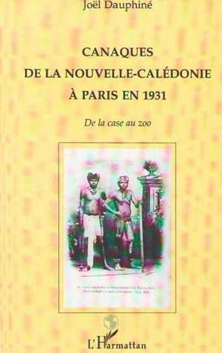 Couverture Canaques de la Nouvelle-Calédonie à Paris en 1931