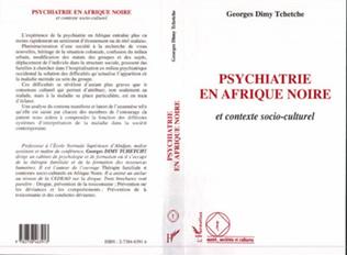 Couverture Psychiatrie en Afrique Noire et contexte socioculturel