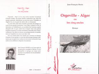Couverture Orgeville-Alger ou les cinq oncles